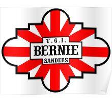 T.G.I. Bernie Sanders  Poster