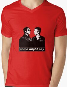 SOME MIGHT SAY.. Mens V-Neck T-Shirt