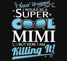 Super Cool MIMI is Killing It Women's Fitted Scoop T-Shirt