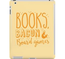 Books, Bacon and board games iPad Case/Skin