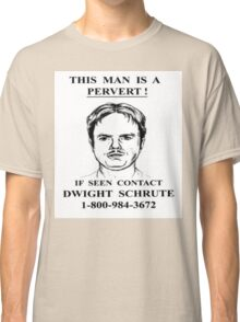 This Man is a Pervert - The Office Classic T-Shirt