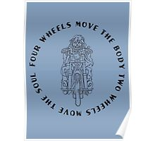 Two wheels moves the soul. Poster