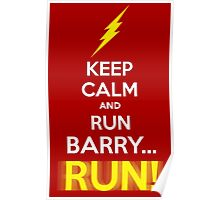 Keep Calm and RUN, BARRY... RUN! Poster