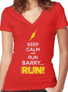 Keep Calm and RUN, BARRY... RUN! Women's Fitted V-Neck T-Shirt