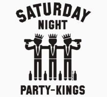 Saturday Night Party-Kings (Black) by MrFaulbaum
