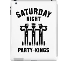 Saturday Night Party-Kings (Black) iPad Case/Skin