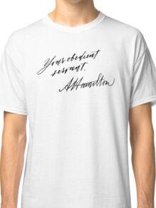Your Obedient Servant, A. Ham Classic T-Shirt