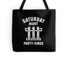 Saturday Night Party-Kings (White) Tote Bag