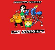 Fortune Favors The Bravest Unisex T-Shirt