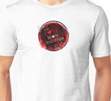 andlovewonanother Unisex T-Shirt