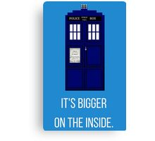 Doctor Who Tardis: It's Bigger on the Inside (Blue) Canvas Print