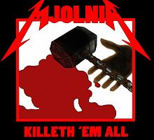 Mjolnir - Killeth 'em All by Phasedplasma