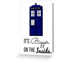 Doctor Who Tardis: It's Bigger on the Inside (Script) Greeting Card