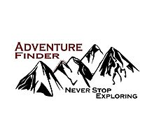Adventure Finder Moutains Photographic Print