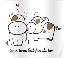 Cows have best friends too Poster