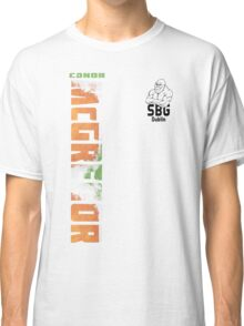 Conor McGregor SBG Dublin (check artist notes for limited edition link)  Classic T-Shirt