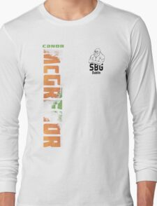Conor McGregor SBG Dublin (check artist notes for limited edition link)  Long Sleeve T-Shirt