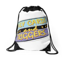 Only Cards and Triggers Drawstring Bag
