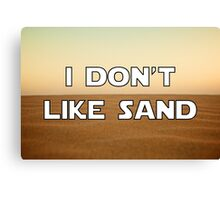 I don't like sand - version 1 Canvas Print
