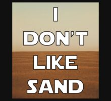 I don't like sand - version 1 One Piece - Short Sleeve
