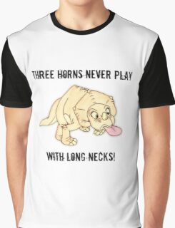 The Land Before Time: Three horns never play with long necks! Graphic T-Shirt