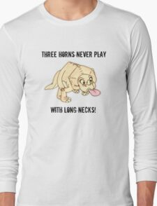 The Land Before Time: Three horns never play with long necks! Long Sleeve T-Shirt