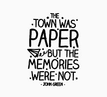 The Town Was Paper But The Memories Were Not  Unisex T-Shirt