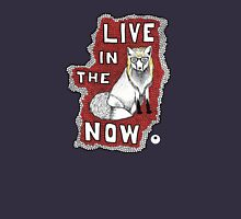 Live in the Now Unisex T-Shirt