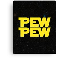 Pew pew! Canvas Print