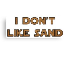 I don't like sand - version 2 Canvas Print