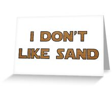 I don't like sand - version 2 Greeting Card