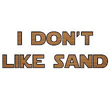 I don't like sand - version 2 Photographic Print