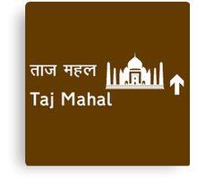 Taj Mahal, Road Sign, India Canvas Print