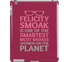 Felicity Smoak - Smartest Badass - Pink Glasses iPad Case/Skin