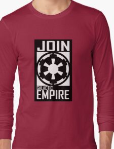 Join GALACTIC EMPIRE Long Sleeve T-Shirt