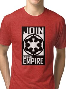 Join GALACTIC EMPIRE Tri-blend T-Shirt