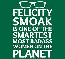 Felicity Smoak - Smartest Badass - White Glasses Unisex T-Shirt