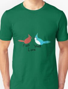 Find Your Love (Kissing Birds) T-Shirt
