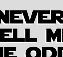 Star Wars - Never tell me the odds Sticker