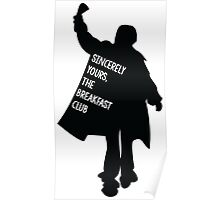 Sincerely Yours, The Breakfast Club Poster