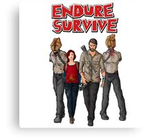 Endure Survive Canvas Print
