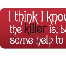 Murder She  Wrote Art Sticker