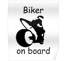 Biker on board 3 Poster