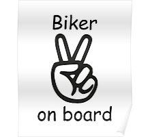 Biker on board Poster