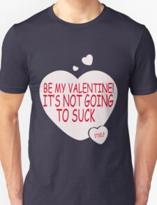 Be MY Valentine funny nerd geek geeky T-Shirt