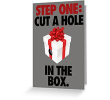 STEP ONE: CUT A HOLE IN THE BOX. - V3 Greeting Card