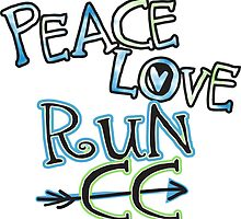Peace Love Run Cross Country © - Cross Country Running by biskerville