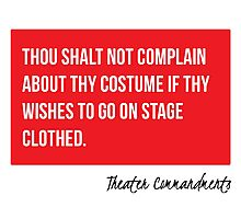 Thou Shalt Not Complain About Thy Costume Photographic Print