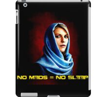 No Meds = No Sleep iPad Case/Skin