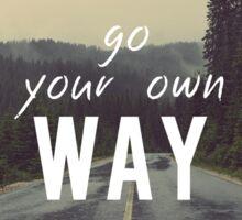 Go your own way Motivation Sticker